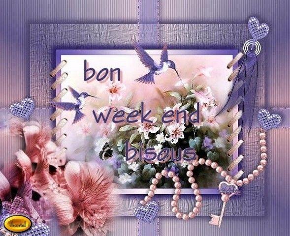 Déjà vendredi je vous souhaite un bon week-end