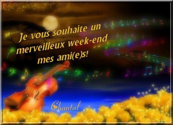 Je vous souhaite un merveilleux week-end